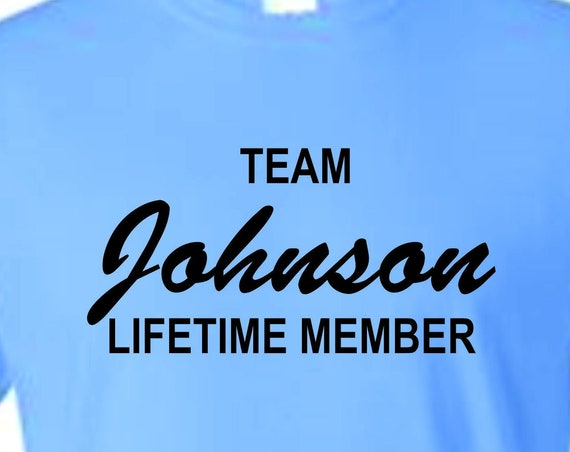 Team Johnson Lifetime member T-shirt  funny t-shirt, Gift for mothers day, Christmas gift for family,family shirt, family name shirt