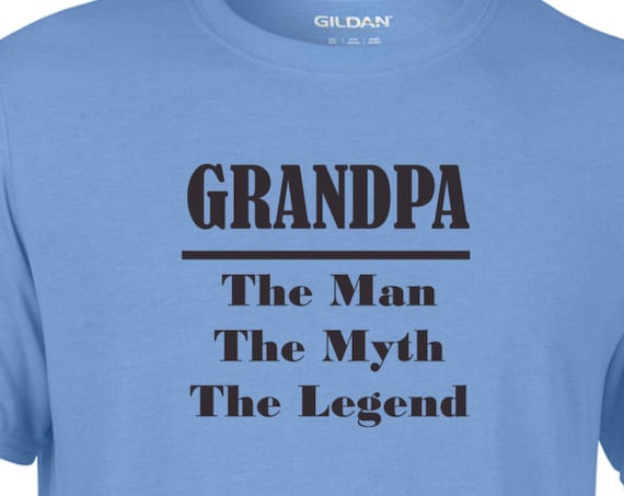 Grandpa the man,the myth, the legend, funny shirt, trending top, popular trend, gift for Dad or grandpa, unisex shirt, funny shirt,
