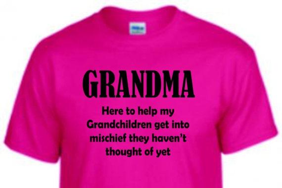 Grandma Tee shirt,  funny shirt, trending top, popular trend, gift for Mom or grandma, unisex shirt, funny shirt,