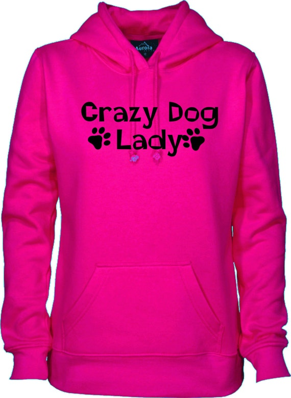 Crazy Dog Lady sweatshirt,dog hoodie, pet apparel, dog apparel, funny hoodies,unisex hoodie, Hoodies, Adult hoodies, hooded sweatshirt,