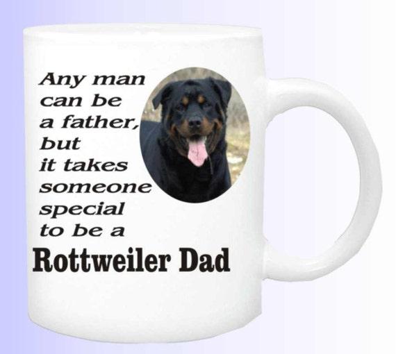 rottweiler dad #158 coffee mug, rottweiler coffee cup, dog lover mug, rottweiler owner coffee mug, rottweiler gift, gift  rottweiler owner