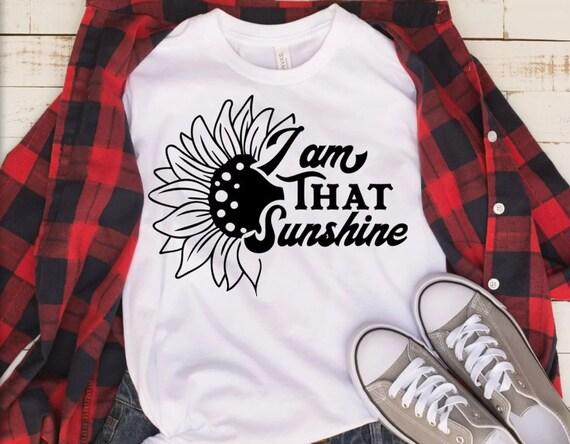 I am THAT Sunshine tee shirt, woman shirts, bridal shirt. sarcastic shirt, mom shirt, birthday gift