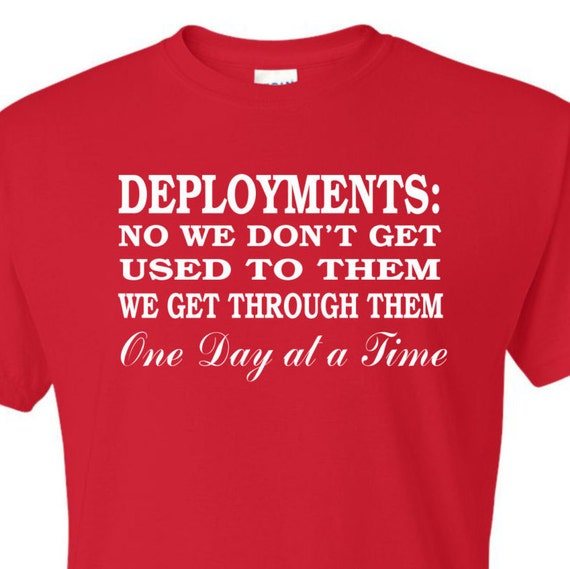 Deployment Shirts, Miltary, Military familys, Military wives, funny shirt, LOL shirt, popular shirt, trending top,