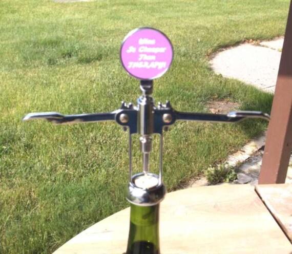 funny wine bottle opener, funny corkscrew, custom wine bottle opener, lol bottle opener,  made to order corkscrew, funny saying corkscrew