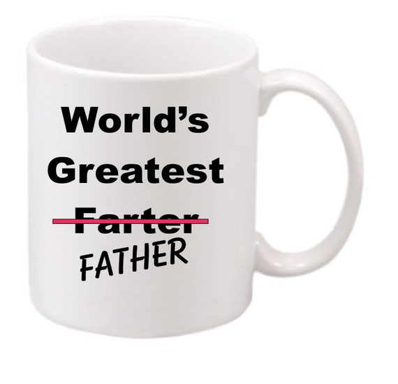 World's Greatest father#199 funny coffee mug, witty coffee mug, Dad coffee mug, cute mug, husband coffee cup,