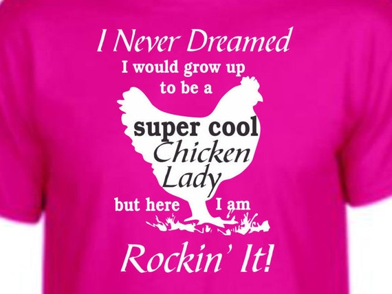 Super Cool Chicken Lady shirt, funny shirt, LOL shirt, popular shirt, trending top, Rockin it with your chickens