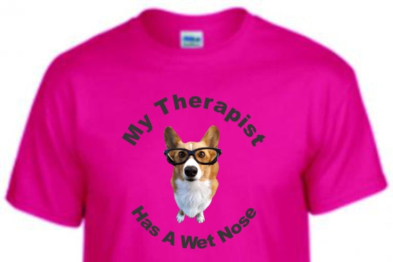 My therapist has a wet nose shirt, dog lover shirt, special dog  shirt, shirt for dog lover, birthday shirt, shirt for dog lady, dog lady,