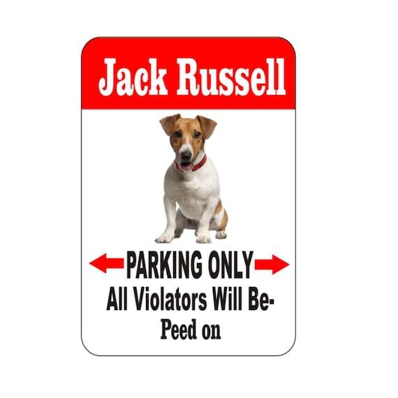 Jack Russell sign, pet sign, funny sign, aluminum sign, metal sign, yard sign, garage sign, driveway sign, house sign, warning sign