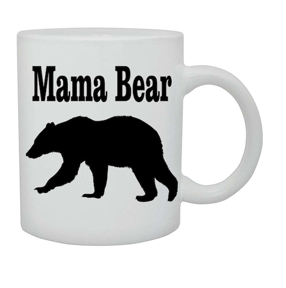 Mama Bear coffee cup/mug# 219, Mothers day gift, Birthday gift, ceramic mug, coffee cup, coffee mug, funny coffee mug, Christmas gift,