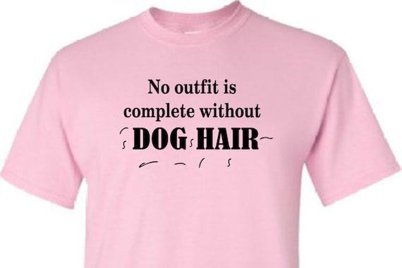 Cat Hair or Dog Hair Shirt, Cat & Dog lover shirt, shirt for dog lover, birthday shirt, shirt for dog lady or cat lady, dog lady,