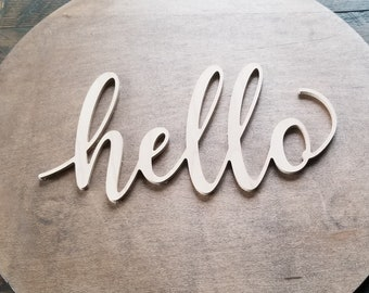 hello script unfinished word sign - wall decor, unfinished wood decor, hello sign, cursive word, craft word