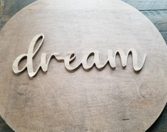 dream script unfinished word sign - wall decor, unfinished wood decor, dream sign, cursive word, craft word