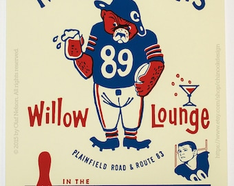 Chicago Bears Football Print: Mike Ditka's Willow Lounge