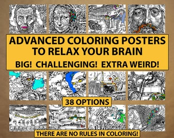 Coloring Posters: Large, Challenging and Weird! An antidote to the screen overload of 2020. (The more you get, the cheaper they are.)