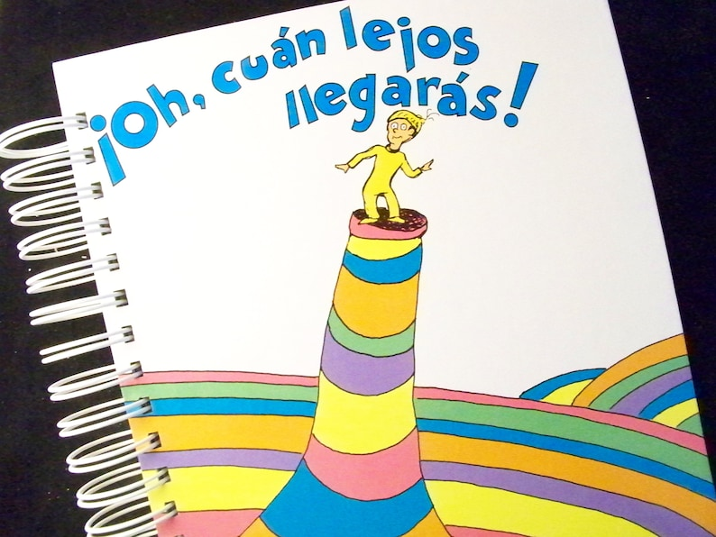 SPANISH Seuss Oh the Places You'll Go in SPANISH image 0