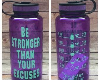 water bottle, water bottle tracker, Be stronger excuses, water tracker bottle, gym  bottle, personalized bottle, wide water  bottle, water