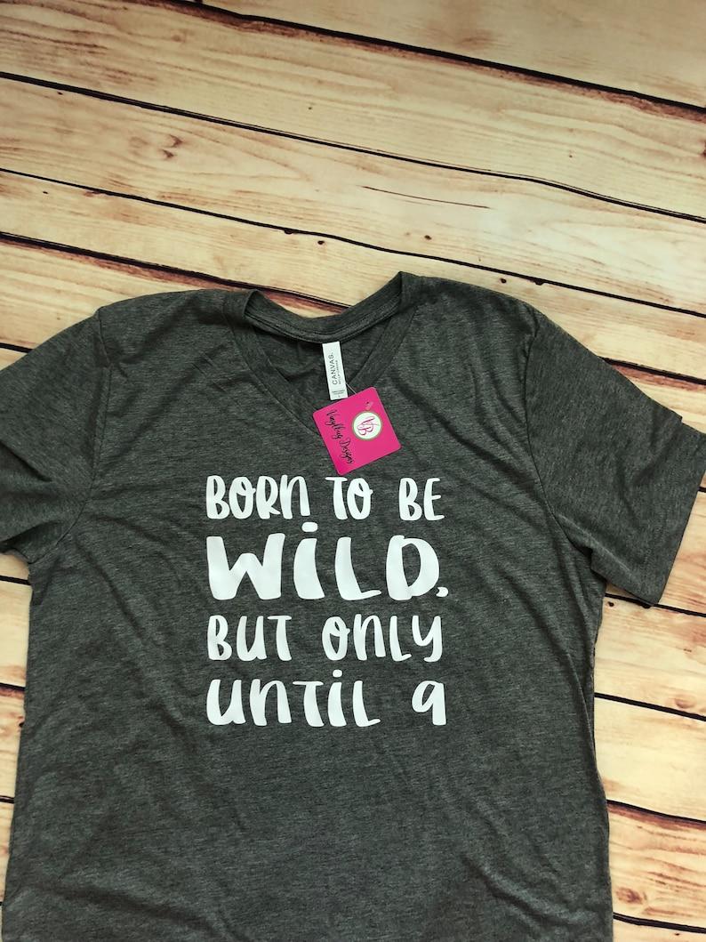 a5750a4e3 Born to wild unisex V-neck light weight T-shirt life of a mom | Etsy