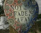 Grateful Dead Not Fade Away Heart ~ Deadhead ~ Wedding Gift Grateful Dead 13 bolt flowers paisley handmade
