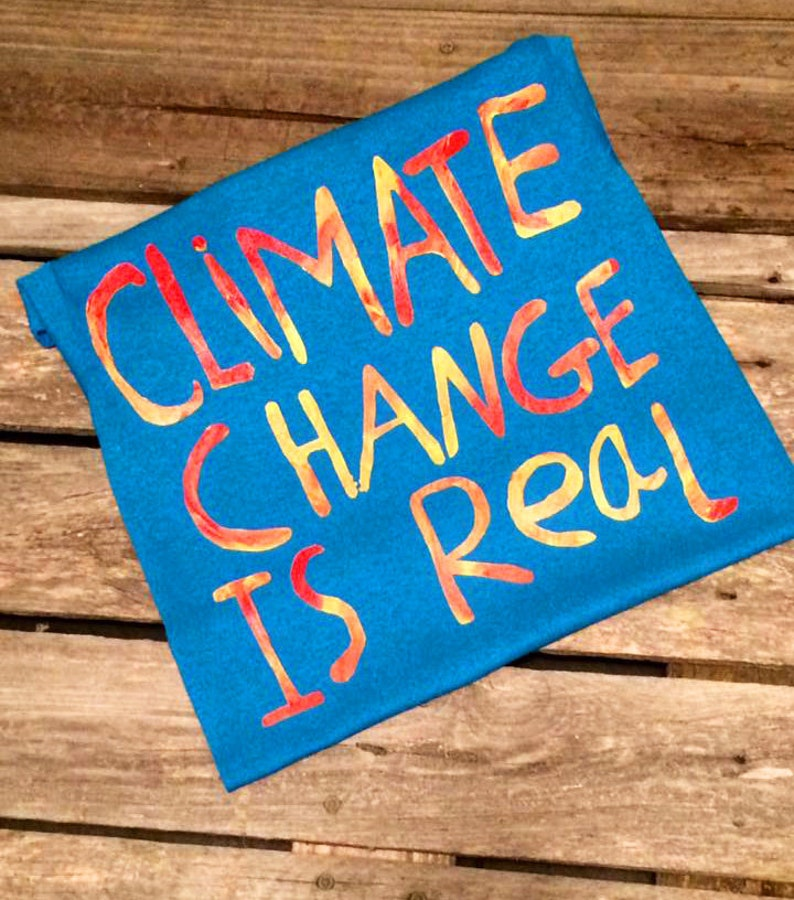 Climate change is real shirt march for science climate image 0