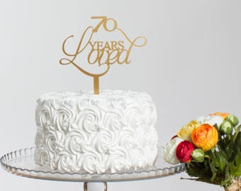 70 Years Loved Birthday Party Cake Topper