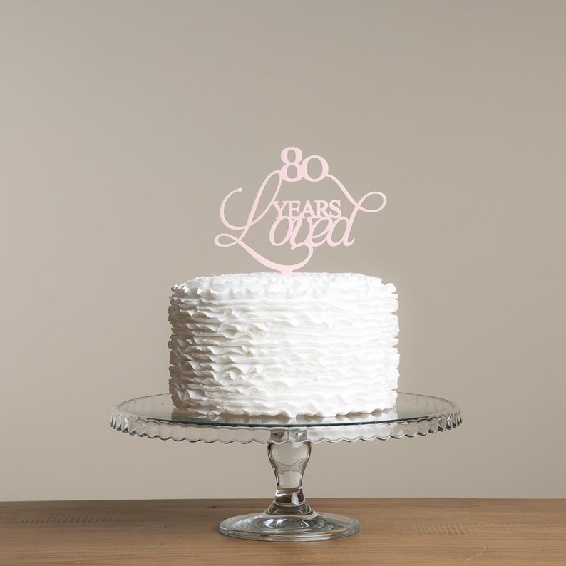 80 Years Loved Birthday Cake Topper Special Age Party