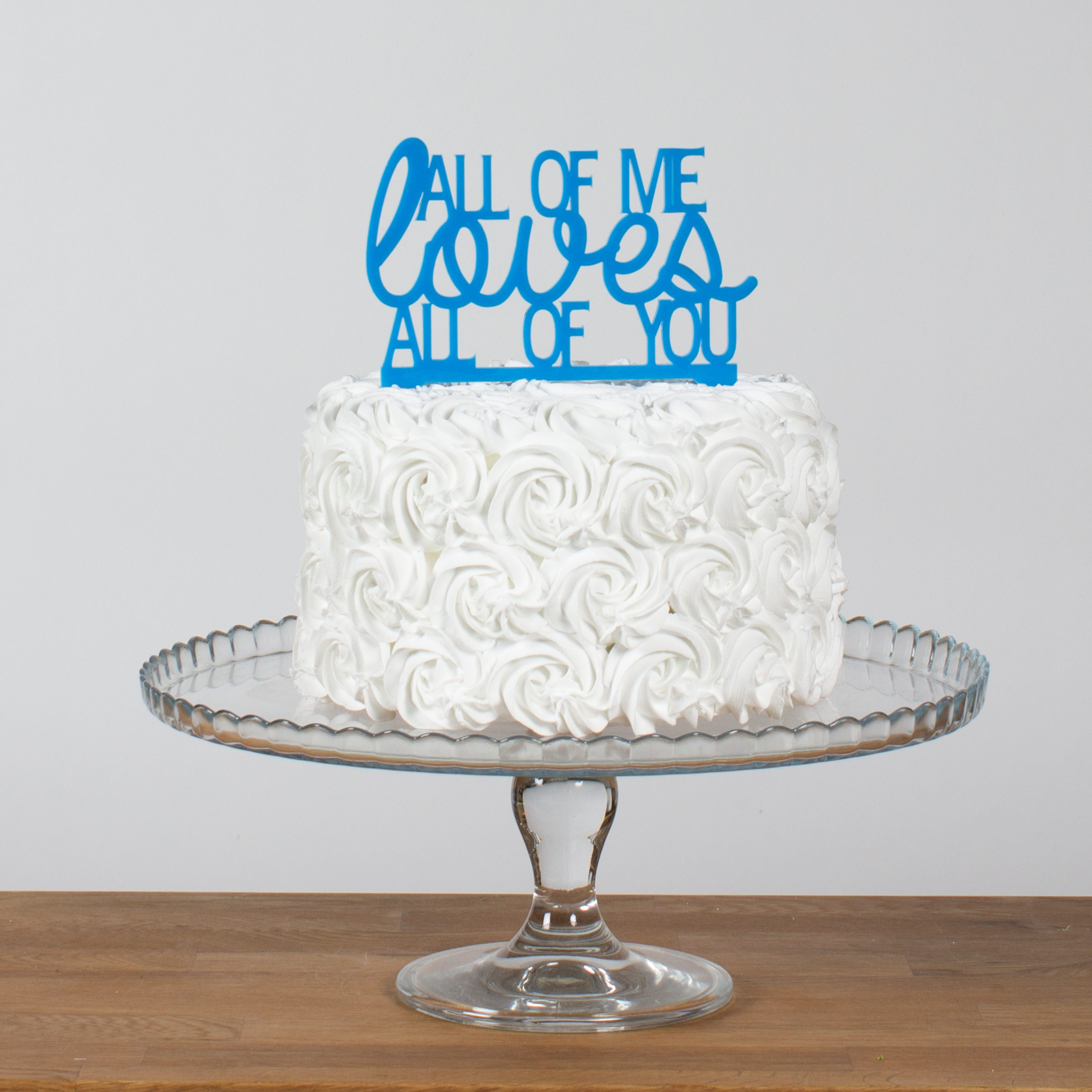 Wedding Cake Toppers Quotes: All Of Me Loves All Of You Quote Cake Topper Wedding Cake