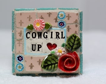 COWGIRL UP, mosaic art, mosaic