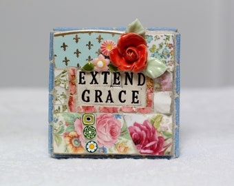 EXTEND GRACE,  mosaic wall art, gift