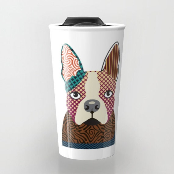 Boston Terrier Coffee Mug, Cute Dog Travel Mug, BostonTerrier Gift,  Pet Mug, Dog Lover Mug, Dog Lover Gift, Travel Gift