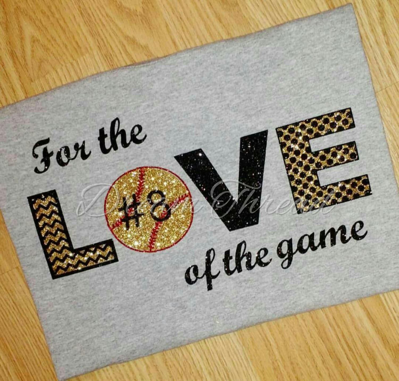 For the love of the game shirt football baseball softball