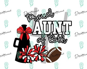 Football and cheer aunt svg, football svg, cheer svg, aunt of both svg, football season Svg, SVG file, DXF File, Cutting, silhouette, cricut