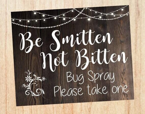 Bug Spray wedding favor sign. PRINTABLE. Be Smitten Not Bitten.  insect repellent sign.  digital instant download. rustic wedding. outdoors
