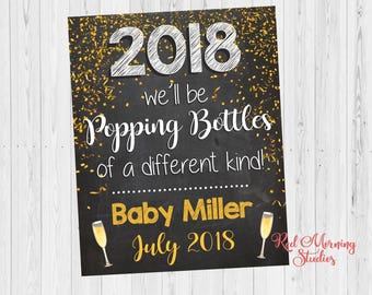 New Years Eve Baby Announcement Sign. PRINTABLE. Pregnancy reveal 2018. Popping Bottles of a different kind
