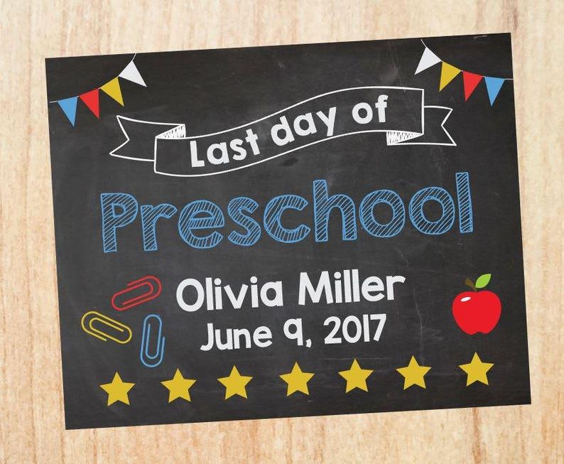 photo prop custom last day of pre k poster Last Day of Preschool sign Preschool graduation chalkboard school poster graduate