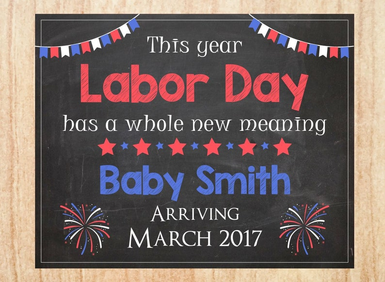 image relating to Closed Labor Day Printable Sign known as Labor Working day Being pregnant Announcement Indication PRINTABLE clean boy or girl chalkboard poster