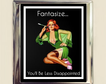 Fantasize You'll Be Less Disappointed Cigarette Case Business Card ID Holder Wallet Pinup Girl Pin Up Funny Retro Humor
