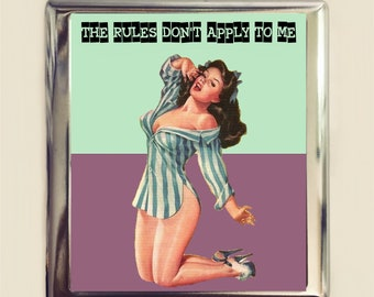 The Rules Don't Apply to Me Cigarette Case Business Card ID Holder Wallet Pinup Girl Pin Up Funny Retro Humor Bad Girl