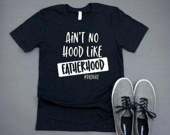 7f5d62da2 Ain't No Hood Like Fatherhood Shirt | Father's Day | Dad Gift | Dad Life |  Dadlife | Father's Day Present | Dad Shirt