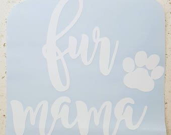 Fur Mama Decal