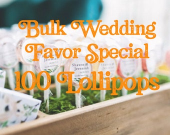 Wedding Favor Lollipop Special // 100 Lollipops with Custom Labels // Pick up to 5  Flavors // Wedding Favors // Favors for Guest // Leccare