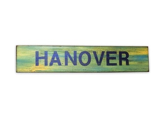 """Rustic Wood Sign Saying """"Hanover"""" Super Distressed Wooden Sign for Home"""
