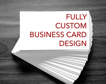 Fully Custom Business Card Design + 500 Printed Cards