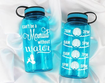 water intake bottle - Mermaid bottle - Mermaid water bottle -  Can't be a mermaid without water™ Water bottle 34oz. - Mermaid gift