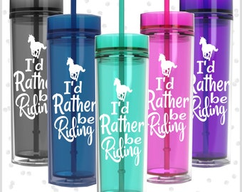 horse gifts - Horse gifts for girls - horse stuff - horse glasses - horse riding -  I'd rather be riding Skinny 16oz - Horse lover gifts
