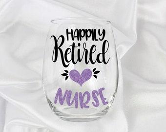 Retired nurse gifts, nurse retirement, Nurse retirement gift, Retirement gift for nurse, nurse retirement wine glass, RN Retirement gift