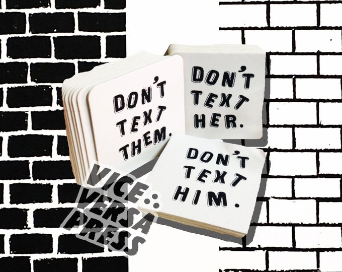 Don't Text Him / Her / Them Coaster Set