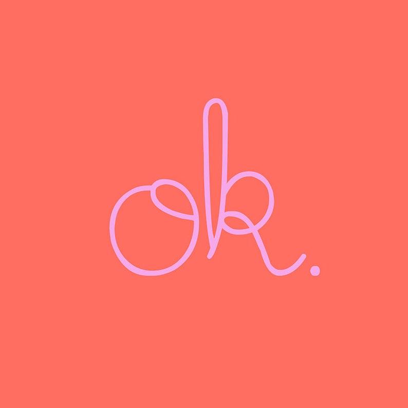 Coral & Pink OK Print  Modern Fun   Minimalist Wall Decor  image 0