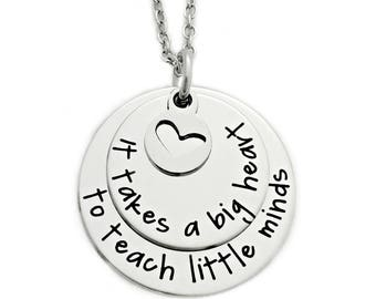 Personalized Teacher Necklace - Engraved Jewelry - Personalized Necklace - It Takes A Big Heart To Teach Little Minds - Teacher Gift - 1056