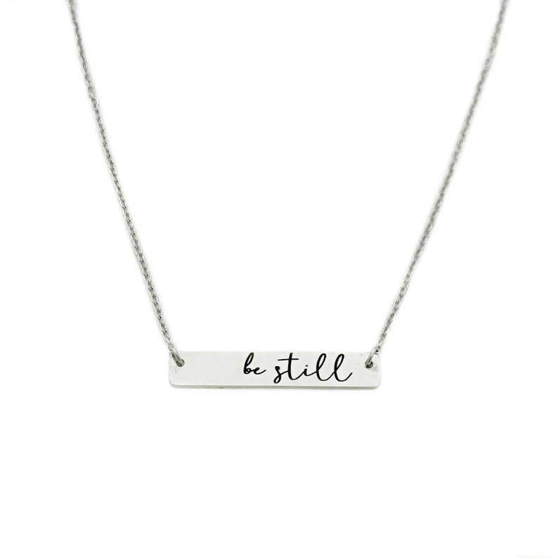 Be Still Necklace  Engraved Jewelry  Bar Necklace  Be Still image 0