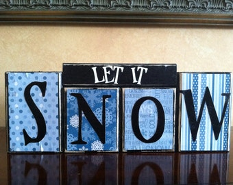 Wood LET IT SNOW block set - Wood Sign - Seasonal Winter Home Decor